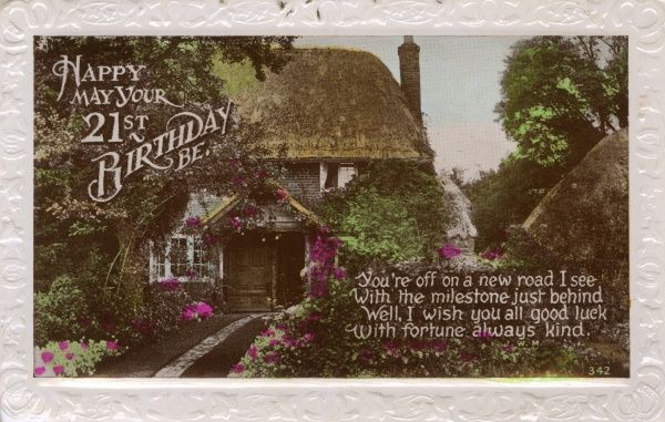 A 21st birthday card, showing an idyllic thatched cottage with a beautiful garden. Date: 1936
