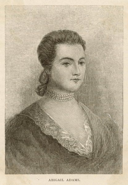 ABIGAIL ADAMS nee Smith. American writer and wife of John Adams, 2nd President of the United States