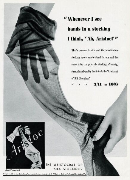 """Whenever I see hands in a stocking I think, 'Ah, Aristoc!'"" A pure silk stocking of beauty, strength and quality"