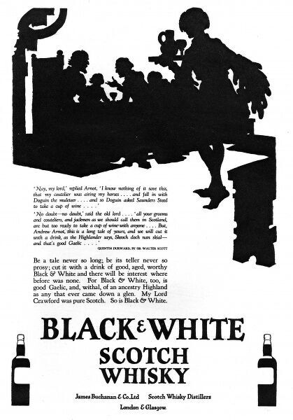 Advertisement for Black & White Scotch Whisky, featuring a fine silhouette of a mealtime conversation between Lord Crawford and Andrew Arnot from 'Quentin Durward' by Sir Walter Scott
