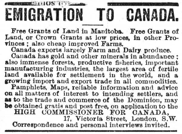 An advertisement encouraging emigration to Canada, free grants of land are offered. Date: 1898