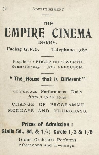 Advertisement for the Empire Cinema, Derby -- The House that is Different