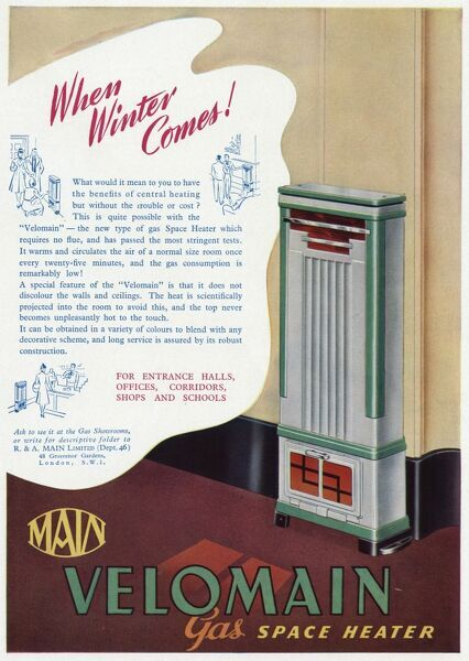 When winter comes! Main Velomain gas space heater, requires no flue, and does not discolour the walls and ceilings