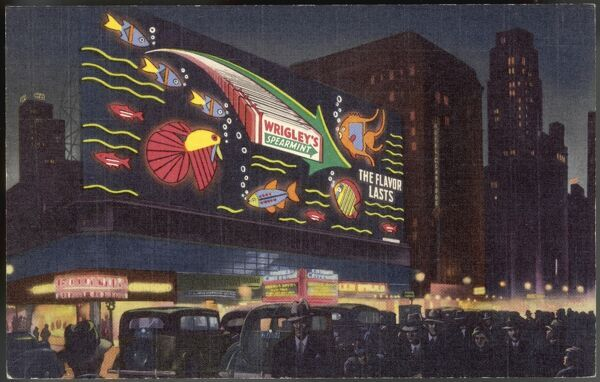Electric sign on Broadway, New York, advertising Wrigley's chewing gum