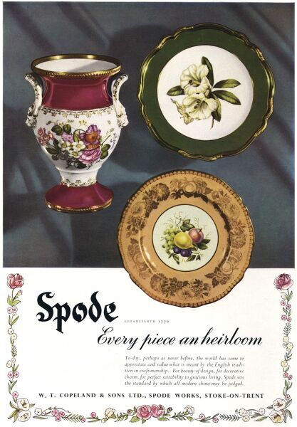 Advertisement for Spode China -- every piece an heirloom. Marketed by W T Copeland & Sons at the Spode Works, Stoke-on-Trent. Featuring three items: an ornate vase and two plates. Date: May 1951