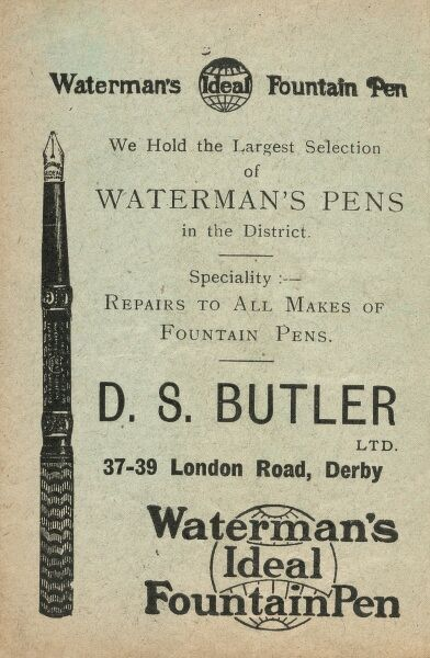 Advertisement for Waterman's Ideal Fountain Pen, available from DS Butler Ltd, 37-39 London Road, Derby