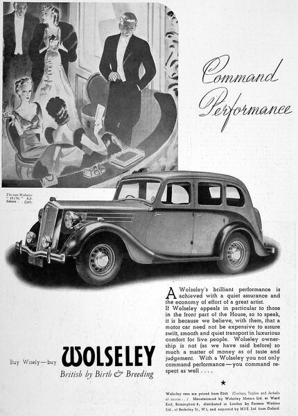 Advertisement for Wolseley cars, showing a group in a box at the opera, accompanied by a sketch of the car. A consummate British company, the ad states ' Command performance.Buy wisely, by Wolseley, British by breeding and birth.&#39