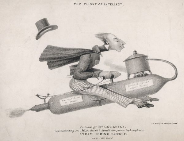 The Flight of Intellect: Mr Golightly experimenting on Mess. Quick & Speed's new patent, high pressure, steam riding rocket 'warranted not to burst!&#39