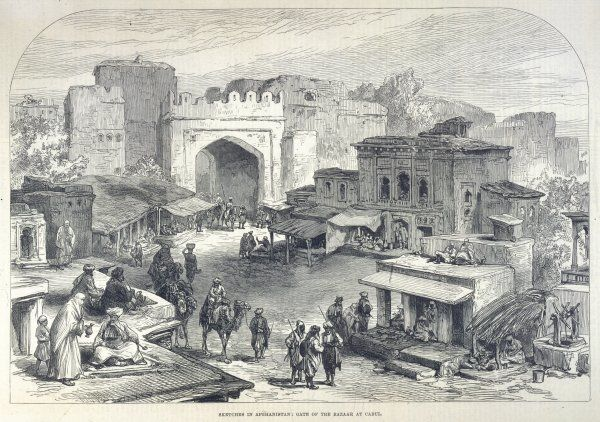 The gate of the bazaar at Kabul
