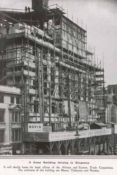 The construction of the offices of the African and Eastern Trade Corporation in Kingsway, London, 1921. This building was designed by the architects Trehearne and Norman