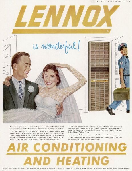 When a fellow carries his fresh young bride over the threshold, it's good to know that their new home has AIR CONDITIONING by Lennox