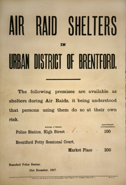 Metropolitan Police poster with information on air raid shelters in Brentford, London, during World War I