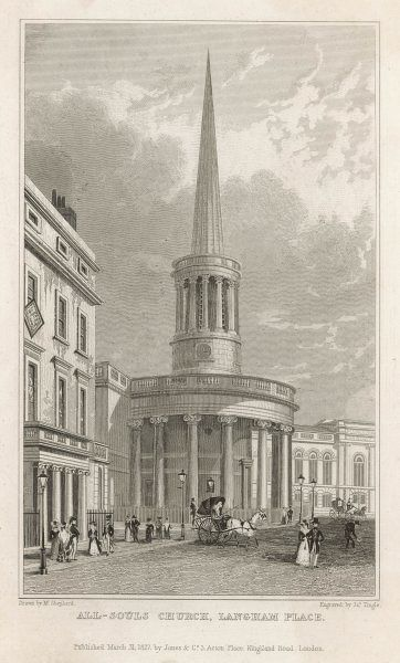 All Souls, Langham Place: designed by Nash, built in 1824