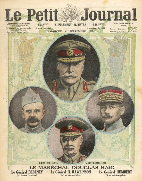 Field-Marshall Douglas Haig, along with General Marie Debeney of the First French Army; General Sir Henry Rawlinson; and General Georges Humbert of the 3rd French Army