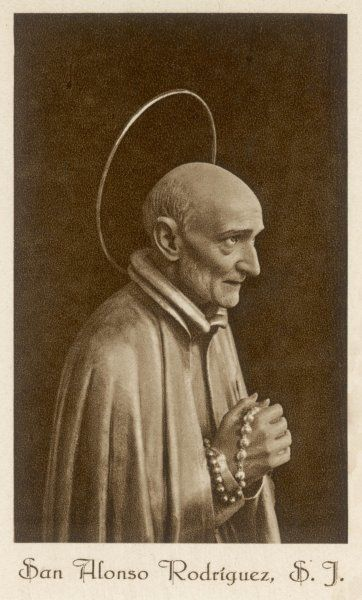 ALONSO RODRIGUEZ Jesuit saint, noted for his visions and ecstasies