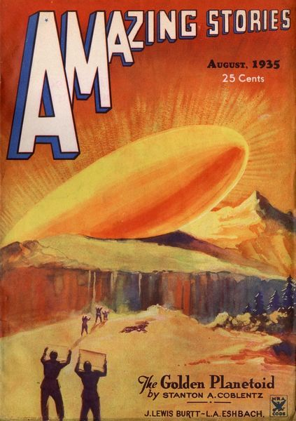 'THE GOLDEN PLANETOID' (Stanton A Coblentz) A mysterious alien spacecraft lands in the Russian steppes Date: 1935