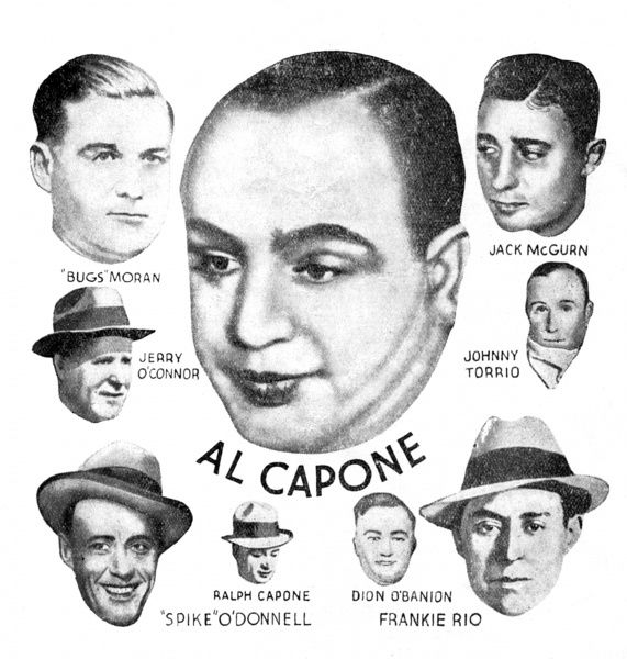 "American Gangsters of the 1920s and 1930s: Al Capone, Jack McGurn, ""Bugs"" Moran, Johnny Torrio, Jerry O'Connor, ""Spike"" O'Donnell, Ralph Capone, Dion O'Banion and Frankie Rio. Date: circa 1930s"