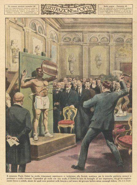 At Vienna, miner Paul Diebel demonstrates to the Austrian Society for Psychical Research the 'fakirism' whereby he feels no pain even when knives and daggers are thrown at him