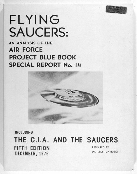 FLYING SAUCERS An analysis of the Air Force Project Blue Book Special Report no 14, by Leon Davidson