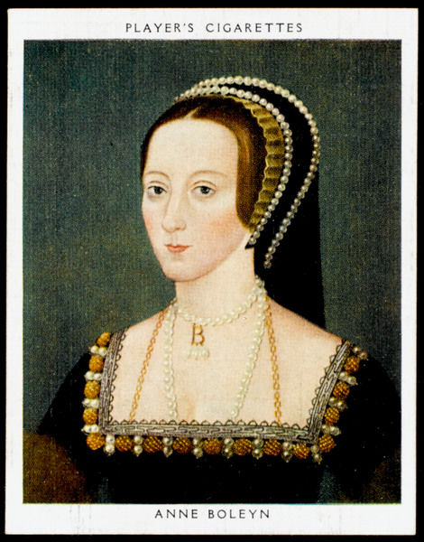 ANNE BOLEYN Second Queen of Henry VIII from 1533 until 1536