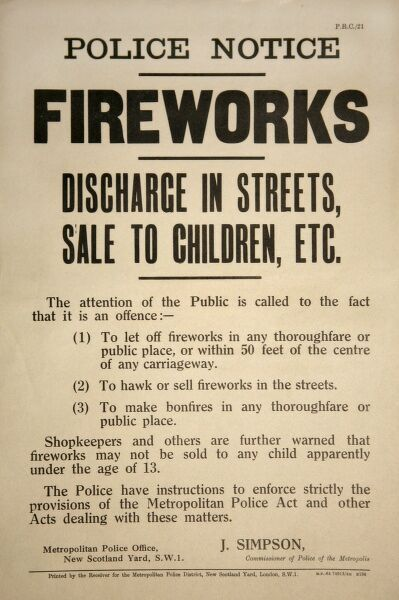 Metropolitan Police sign warning against the use of fireworks in the street and selling them to children