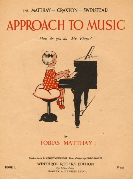 "Cover design for a piano tutor, Approach to Music, Book I, entitled ""How do you do, Mr Piano"", by Tobias Matthay (1858-1945). A little girl is depicted sitting at a piano, playing her first pieces"