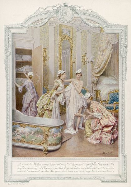 An aristocratic French lady is helped by her maids to bathe and dress
