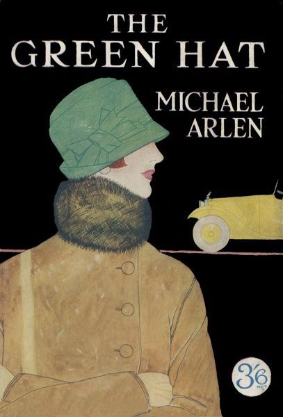 'THE GREEN HAT' This romantic novel was a runaway best-seller in 1924