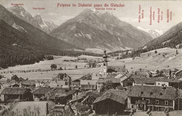 Austrian Alpine Scene - The town of Fulpmes in the 'Stubaital' - an alpine valley in the Austrian state of Tyrol. It is the central valley of the Stubai Alps. The Ruetz river flows through the valley. Date: circa 1910s