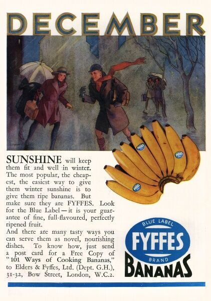 Advertisement for Fyffes bananas from 1931 advising people to eat them in the winter as a popular, nourishing, nuturitious and cheap snack. Date
