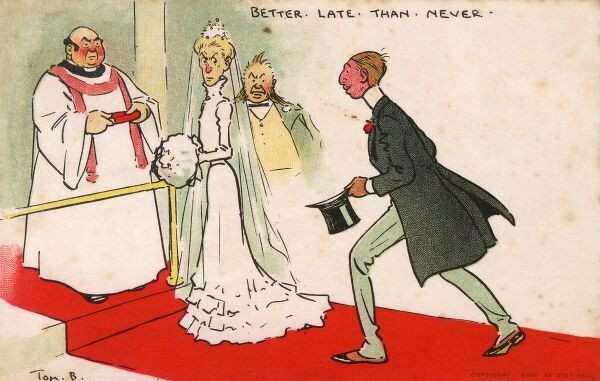 'Better Late Than Never' - a groom hastily makes his way up the aisle to stand alongside his bride, who is not at all impressed by his rather lax timing, Date: 1903