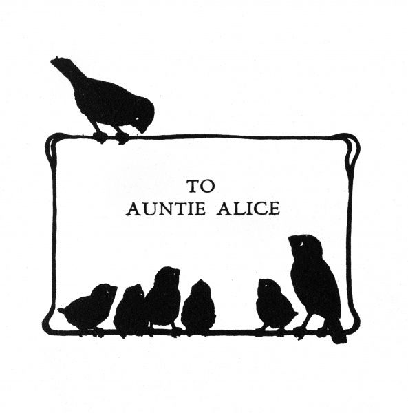 Birds on the dedication page -- to Auntie Alice. Date: 1937