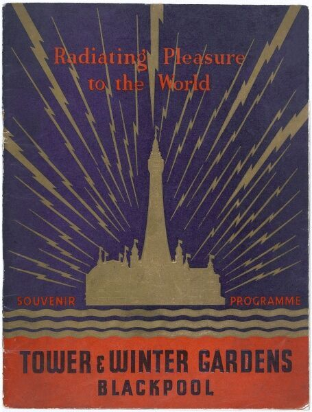 Radiating pleasure to the world. Front cover of a Blackpool Tower and Winter Gardens souvenir programme