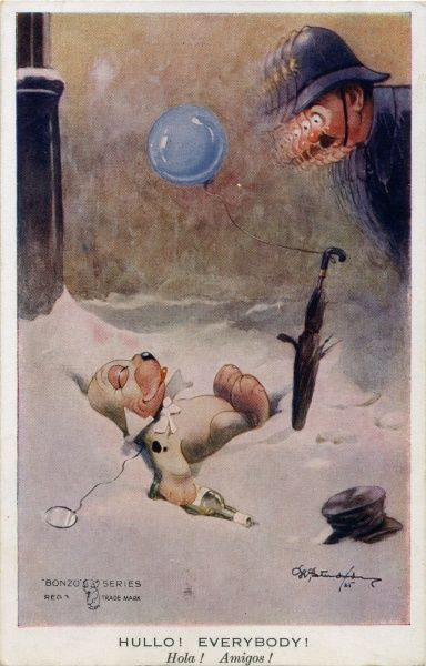 Hullo! Everybody! A drunken Bonzo lying in the snow. He has a top hat, monocle, umbrella and balloon, being watched by a policeman. Dual language: English & Spanish. Date: ca 1927