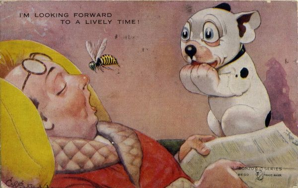 I'm looking forward to a lively time. Bonzo looking at his sleeping master about to get stung on the nose by a wasp/hornet. Date: ca 1926