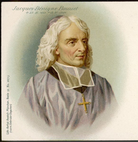 JACQUES BENIGNE BOSSUET French divine, noted preacher