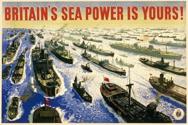 World War Two propaganda poster for the Royal Navy - Britain's Sea Power Is Yours - illustrated by ships and warships of all kinds, designed to reassure with a shared sense of patriotism, security and pride