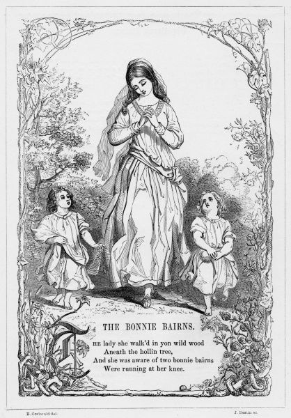 THE BONNIE BAIRNS. British ballad obtained and expanded by Allan Cunningham (1784-1842)