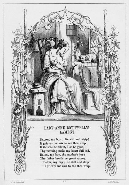 LADY ANNE BOTHWELLS LAMENT. British ballad detailing the lament of a grieving wife whos husband has deserted her and her child. She finally contemplated suicide