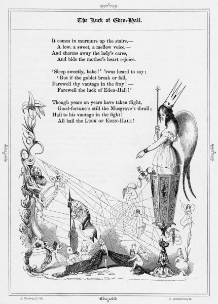 THE LUCK OF EDEN HALL. British ballad describing the taking of the famous 13th century goblet from a fairy banquet by Lord Musgrave, thus acquiring many generations of good luck for the Musgrave family