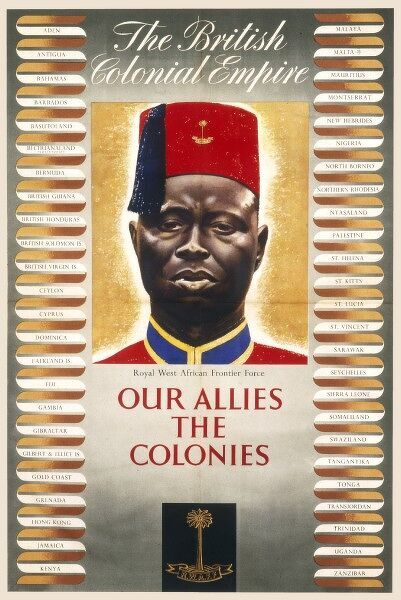 British Colonial Empire Poster - Our allies the colonies, the Royal West African Frontier Force