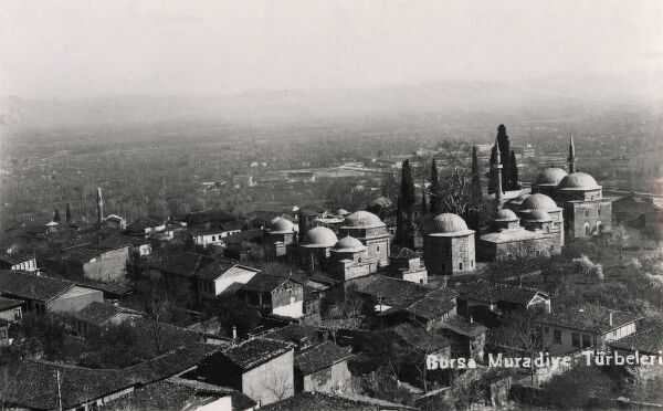 The mausoleums of early Ottoman sultans at Bursa (including Osman and Murat)