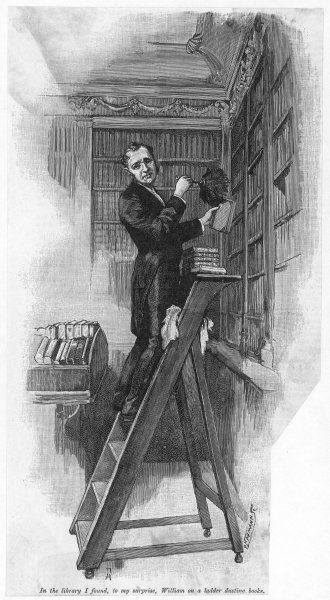 'In the library I found, to my surprise, William on a ladder dusting books.&#39