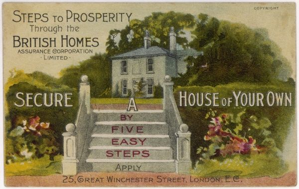 A trade card of the British Homes Assurance Corporation Ltd. who invite you to 'buy as you rent' - secure a house of your own in five easy steps
