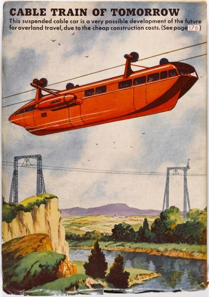 Overhead railways, in the form of cable lines, would avoid the problems of surface transport in today's congested environment