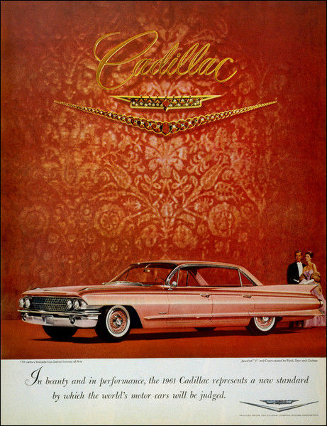 'In beauty and in performance, the 1961 Cadillac represents a new standard by which the world's motor cars will be judged&#39