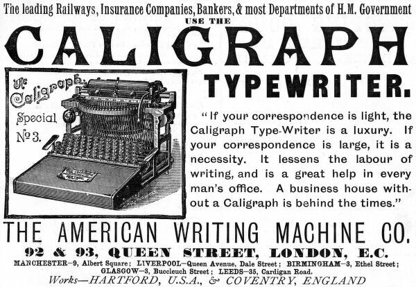 "Advertisement for the Caligraph typewriter from The American Writing Machine Co. ""A business house without a Caligraph is behind the times."" Date: 1892"