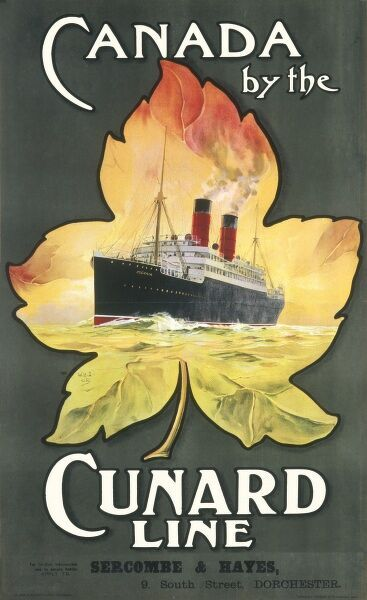 Advertising poster for the Cunard Line shipping company encouraging people, particularly emigrants, to travel to Canada via their ships