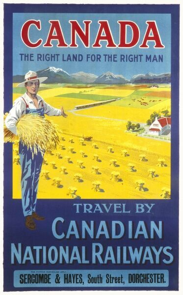 Canada, the right land for the right man Poster, showing a man farming and harvesting wheat, by Canadian National Railways