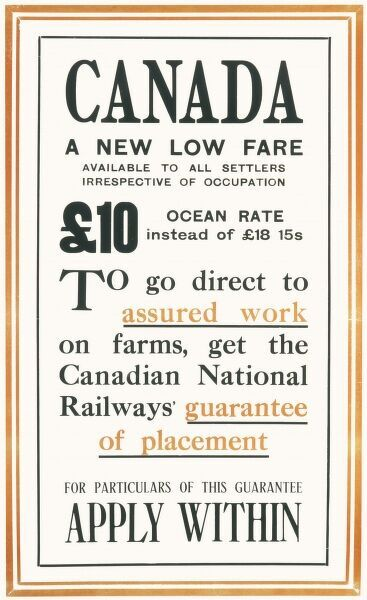 Canadian National Railways Poster offering a 10 fare to Canada with a guaranteed work placement on Canadian farms